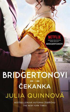 Bridgertonovi Čekanka - Julia Quinn