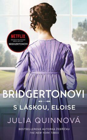 Bridgertonovi S láskou, Eloise - Julia Quinn