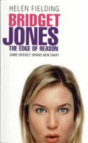 Bridget Jones : The Edge of Reason - Helen Fielding