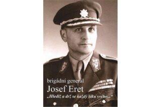 Brigádní generál Josef Eret - Martin Vaňourek