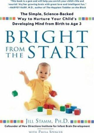 Bright from the Start - Stamm Jill