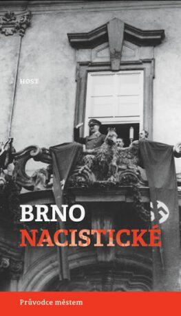 Brno nacistické - Alexandr Brummer