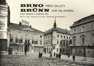 Brno před 100 lety 2.díl - Vladimír Filip