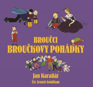 Broučci: Broučkovy pohádky - Jan Karafiát
