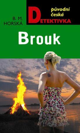 Brouk - B.M. Horská