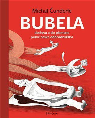 Bubela - Michal Čunderle, Barka Zichová