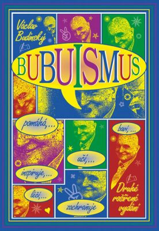 Bubuismus - Václav Budinský