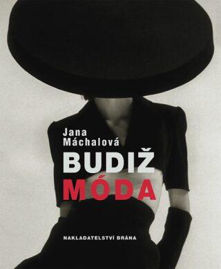 Budiž móda - Jana Machalová