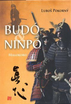 Budó & Ninpó - Luboš Pokorný