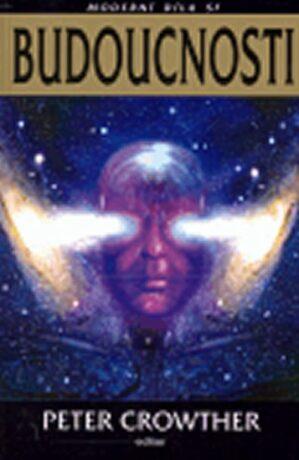 Budoucnosti - Petr Crowther