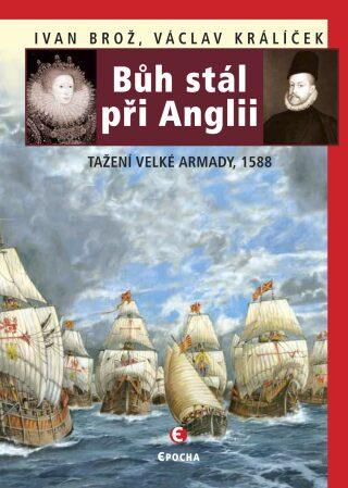 Bůh stál při Anglii - Václav Králíček, Ivan Brož - e-kniha