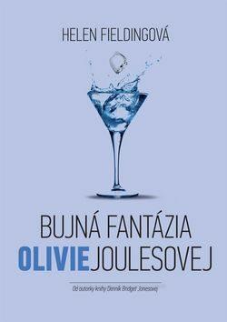 Bujná fantázia Olivie Joulesovej - Helen Fielding