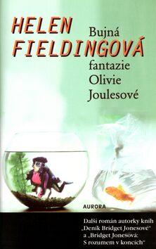 Bujná fantazie Olivie Joulesové - Helen Fielding