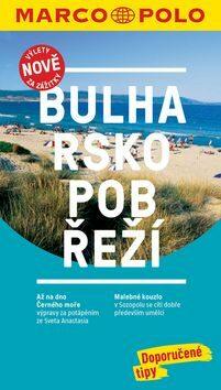 Bulharsko pobřeží / MP průvodce nová edice - neuveden
