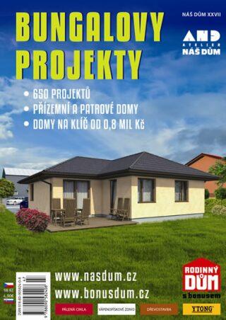 Bungalovy projekty - Náš dům XXVII. - neuveden