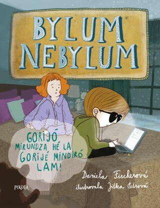 Bylum Nebylum - Daniela Fischerová