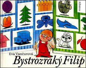 Bystrozraký Filip - Eva Vančurová