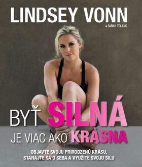 Byť silná je viac ako krásna - Lindsey Vonn