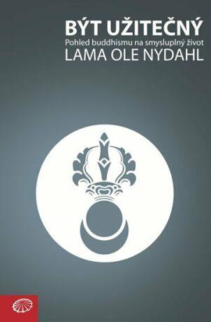 Být užitečný - Lama Ole Nydahl