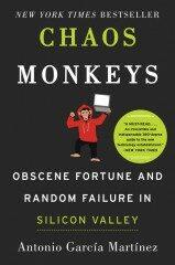 Chaos Monkeys - Antonio Martinez