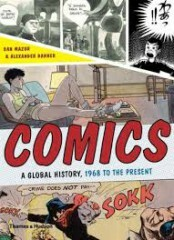 Comics - A Global History, 1968 to the Present - Mazur Dan, Danner Alexander