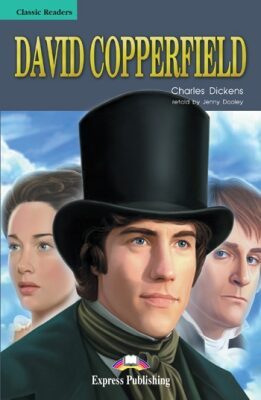 Classic Readers 3 David Copperfield - Reader - Charles Dickens