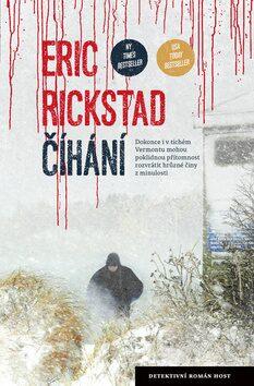 Číhání - Eric Rickstad