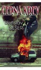 Černá krev - Břetislav Olšer