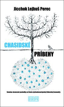 Chasidské príbehy - Jicchok Lejbuš Perec