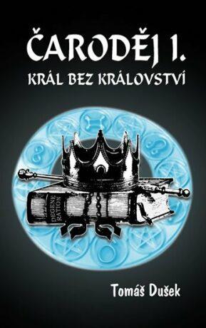 Čaroděj I. - Tomáš Dušek