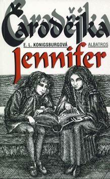 Čarodějka Jennifer - E.L. Konigsburgová