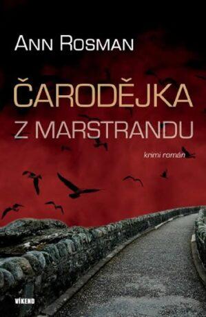 Čarodějka z Marstrandu - Ann Rosman