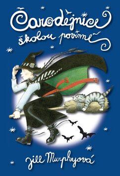 Čarodějnice školou povinné - Jill Murphyová