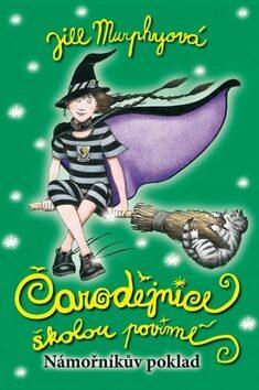 Čarodějnice školou povinné Námořníkův poklad - Jill Murphyová