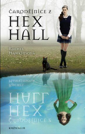 Čarodějnice z Hex Hall - Hawkinsová Rachel