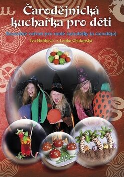 Čarodějnická kuchařka pro děti - Iva Hoňková