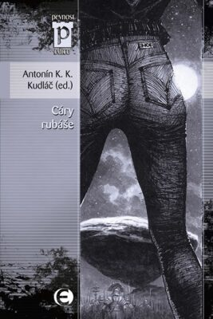 Cáry rubáše - Antonín K. K. Kudláč