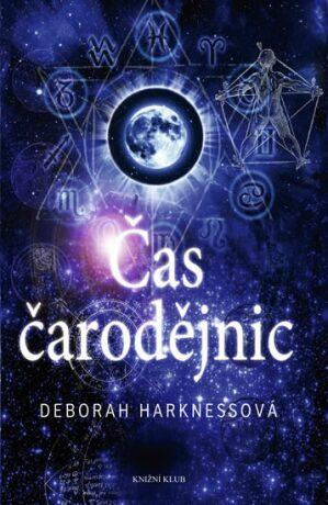 Čas čarodějnic - Deborah Harknessová