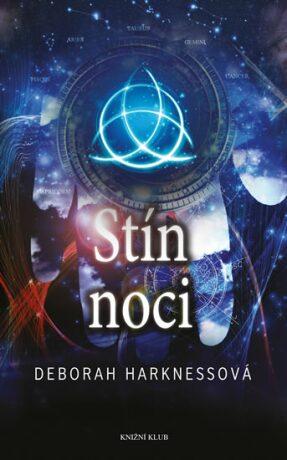 Stín noci - Deborah Harknessová