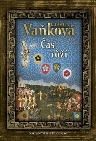 Čas růží - Ludmila Vaňková