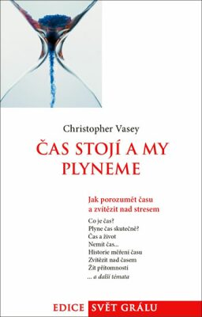 Čas stojí a my plyneme - Christopher Vasey