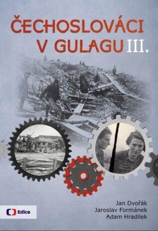 Čechoslováci v Gulagu III. - Kolektiv