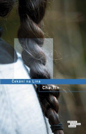 Čekání na Lina - Ťin Cha