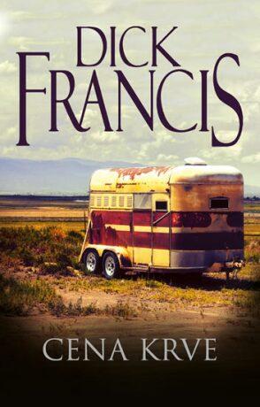 Cena krve - Dick Francis