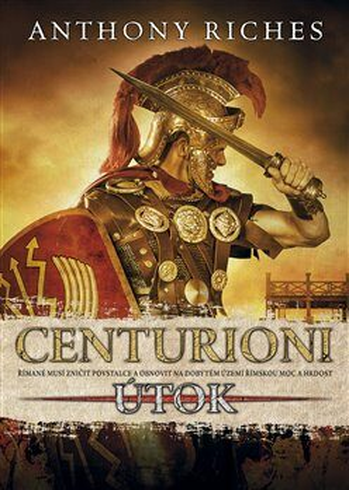 Centurioni 2: Útok - Anthony Riches