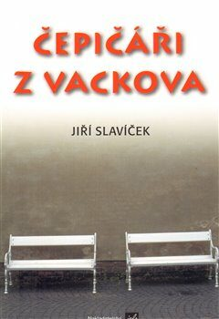 Čepičáři z Vackova - Jiří Slavíček