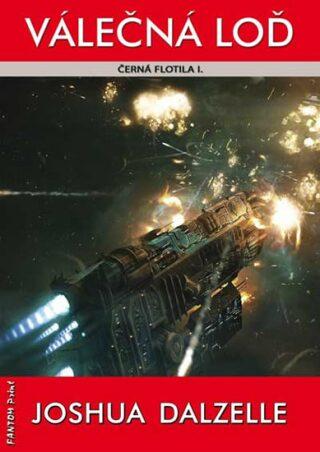 Válečná loď- Černá flotila I. - Joshua Dalzelle