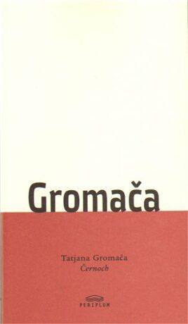 Černoch - Tatjana Gromača