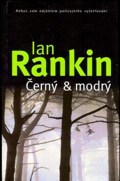 Černý & modrý - Ian Rankin