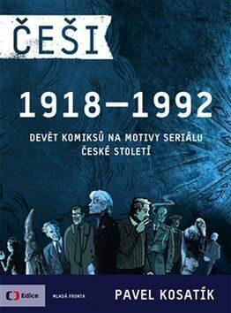 Češi 1918-1992 - Kolektiv